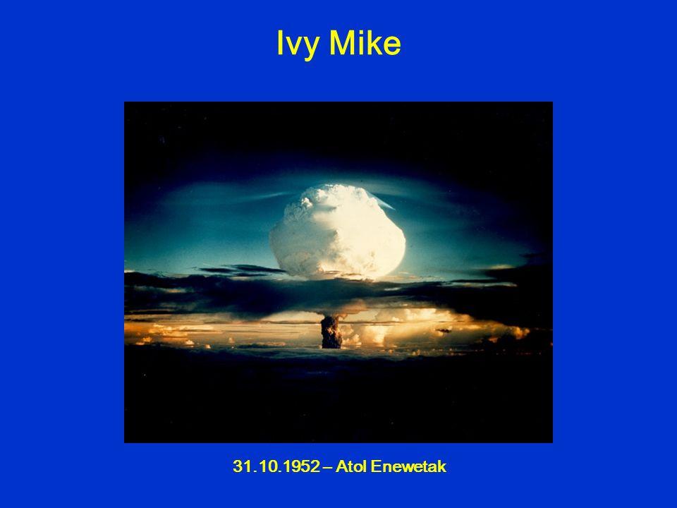 Ivy Mike 31.10.1952 – Atol Enewetak