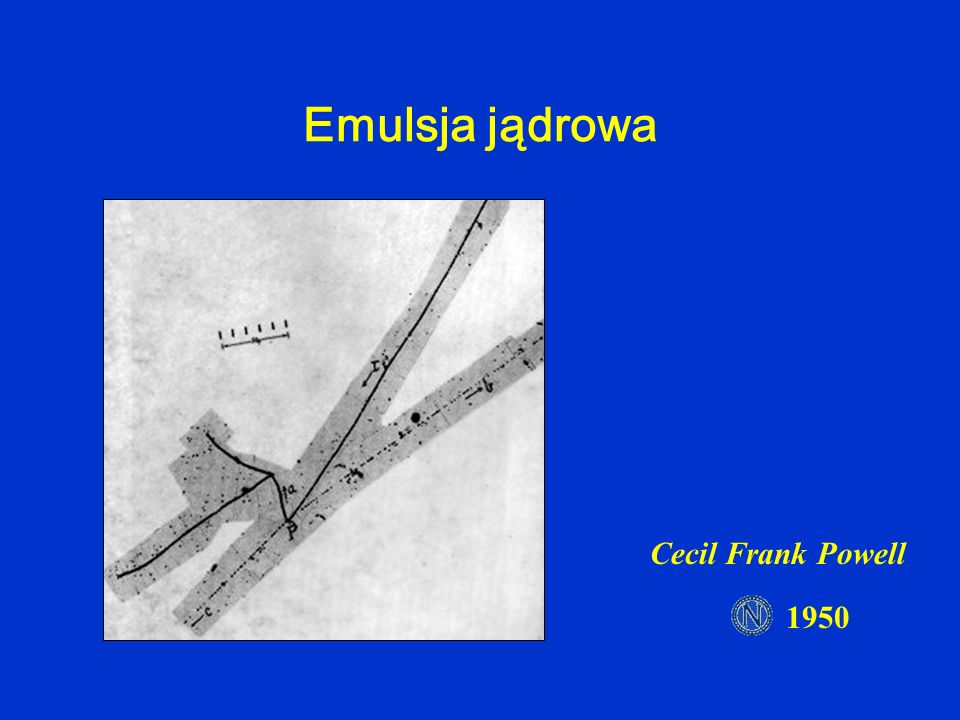 Emulsja jądrowa Cecil Frank Powell 1950