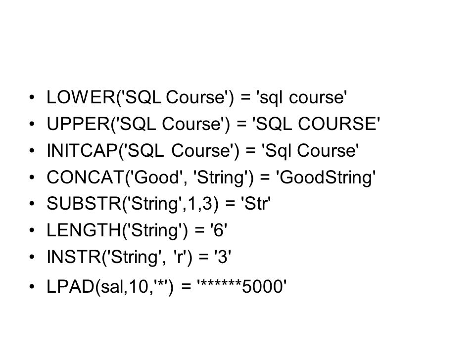 LOWER( SQL Course ) = sql course