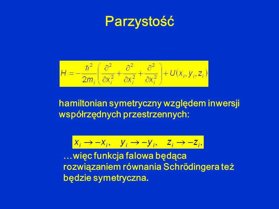 Parzystość hamiltonian symetryczny względem inwersji współrzędnych przestrzennych: