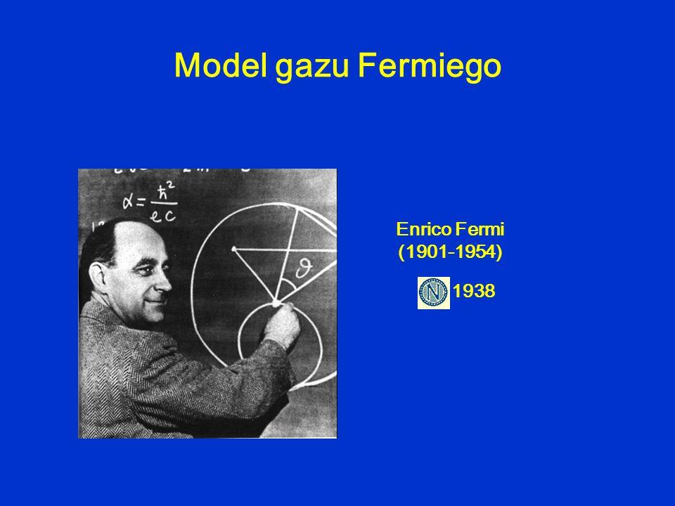 Model gazu Fermiego Enrico Fermi (1901-1954) 1938