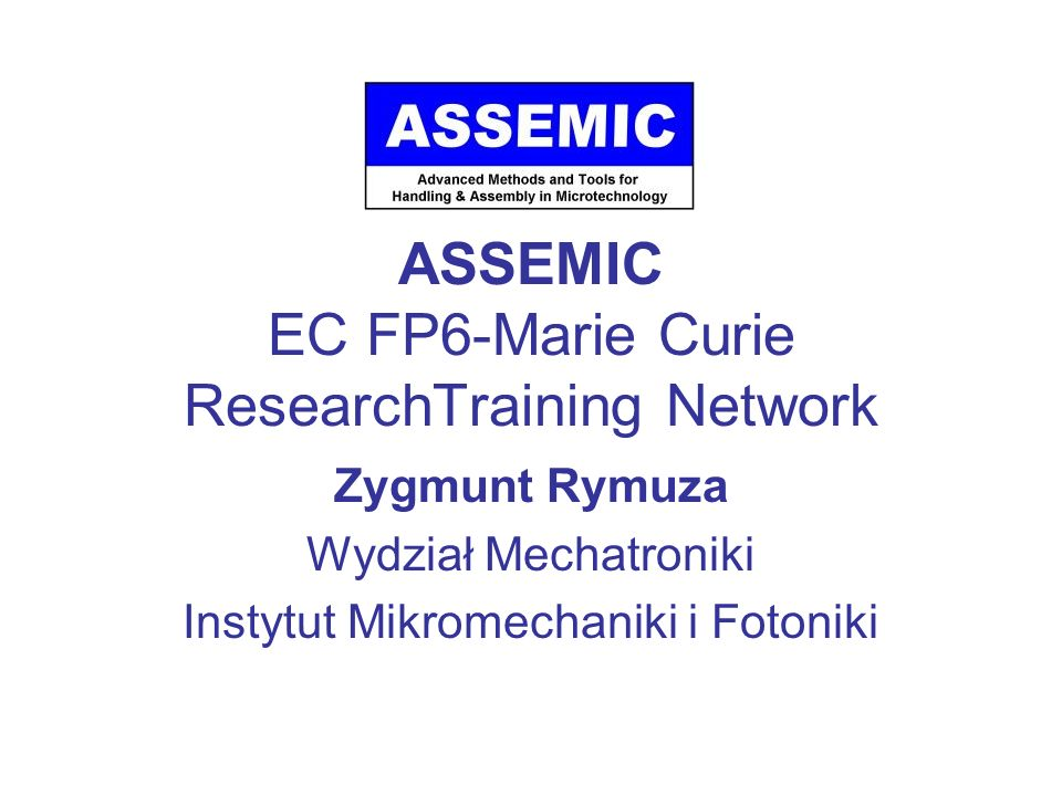 ASSEMIC EC FP6-Marie Curie ResearchTraining Network