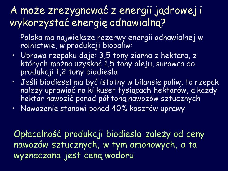 A może zrezygnować z energii jądrowej i wykorzystać energię odnawialną
