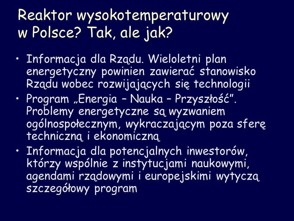Reaktor wysokotemperaturowy w Polsce Tak, ale jak