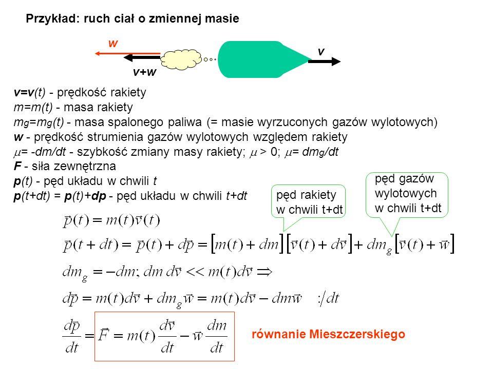 Przykład: ruch ciał o zmiennej masie