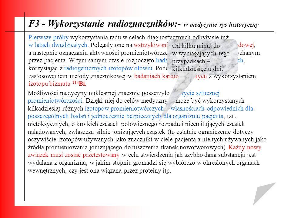 F3 - Wykorzystanie radioznaczników:- w medycynie rys historyczny