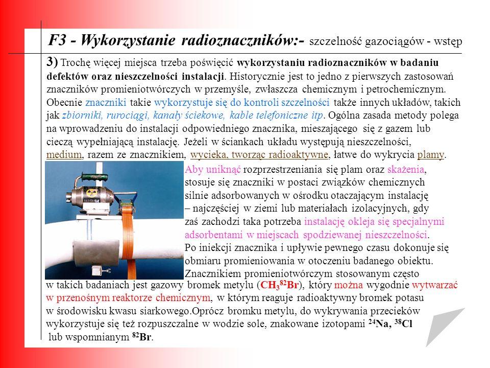F3 - Wykorzystanie radioznaczników:- szczelność gazociągów - wstęp