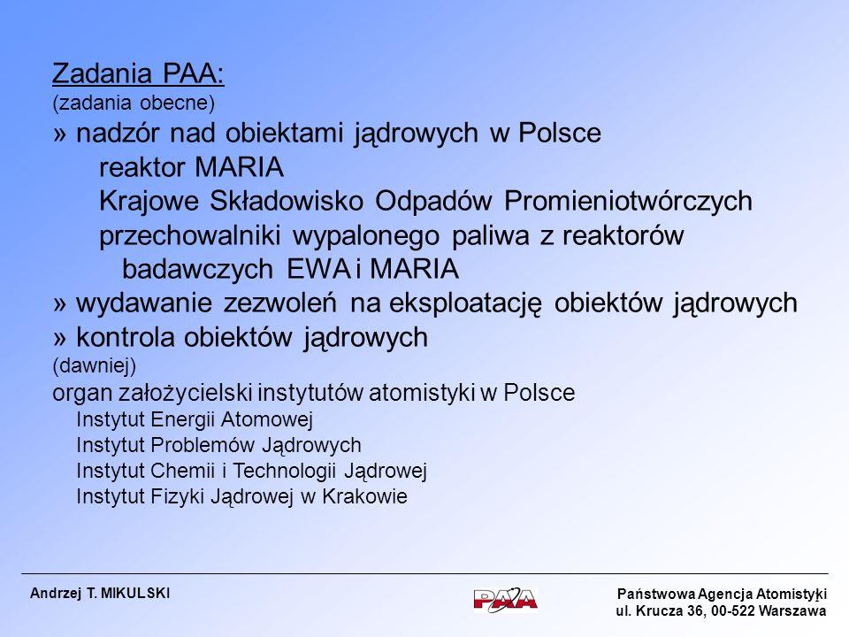 » nadzór nad obiektami jądrowych w Polsce reaktor MARIA