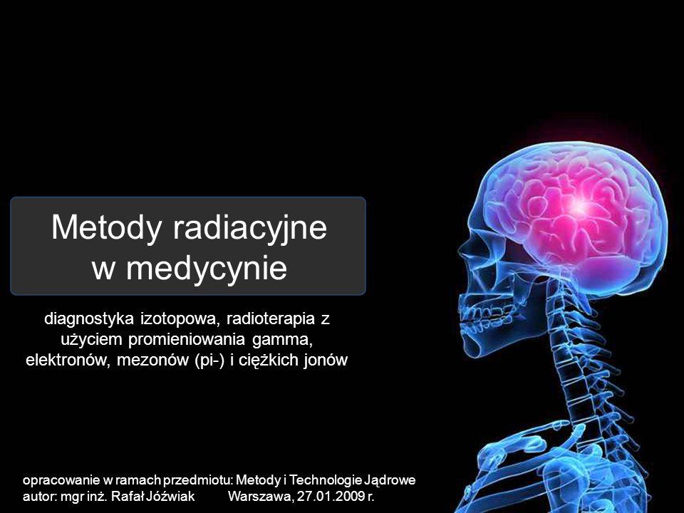 Metody radiacyjne w medycynie