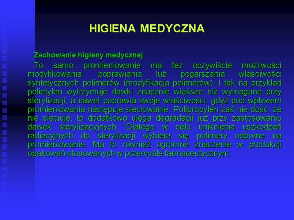HIGIENA MEDYCZNA Zachowanie higieny medycznej.