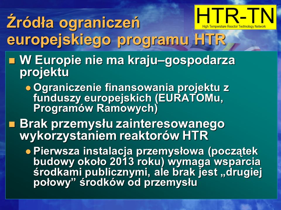Źródła ograniczeń europejskiego programu HTR