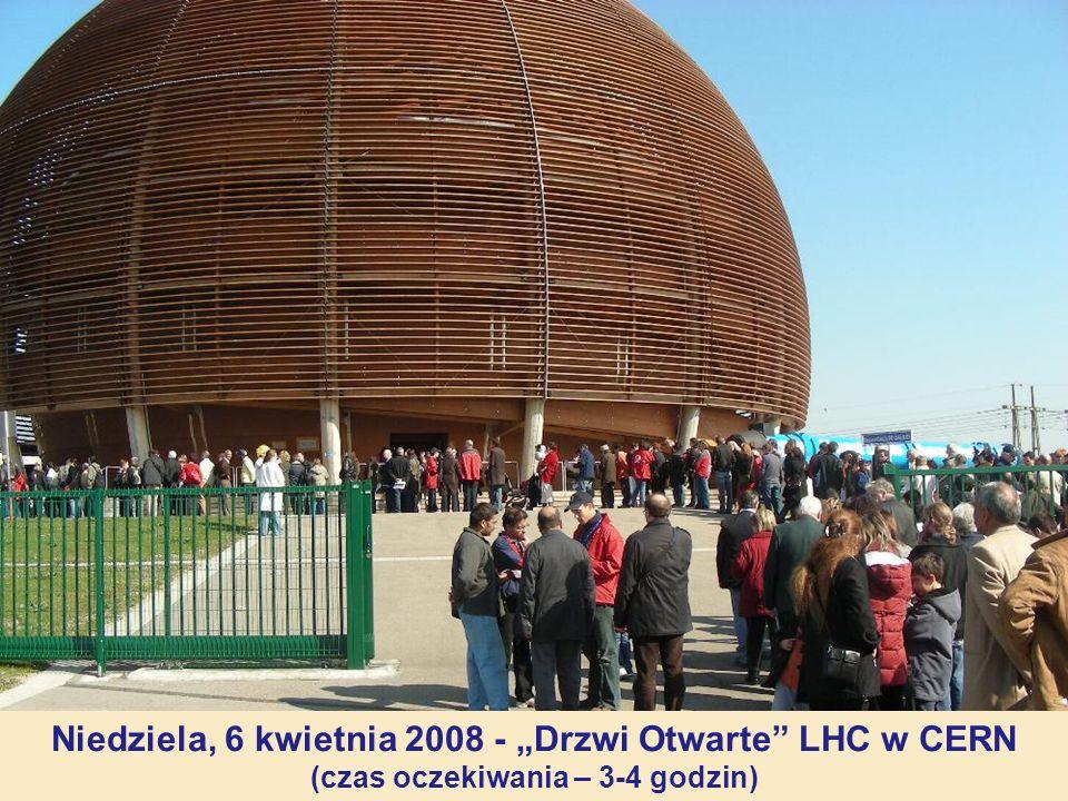 """Niedziela, 6 kwietnia 2008 - """"Drzwi Otwarte LHC w CERN"""