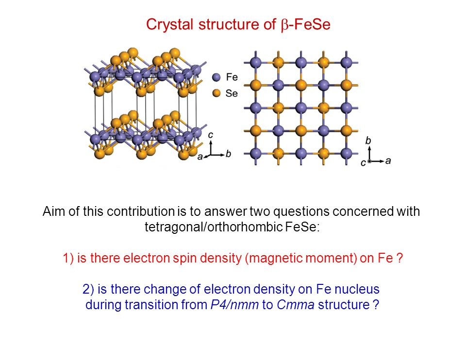 Crystal structure of -FeSe