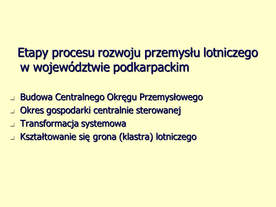Etapy procesu rozwoju przemysłu lotniczego w województwie podkarpackim