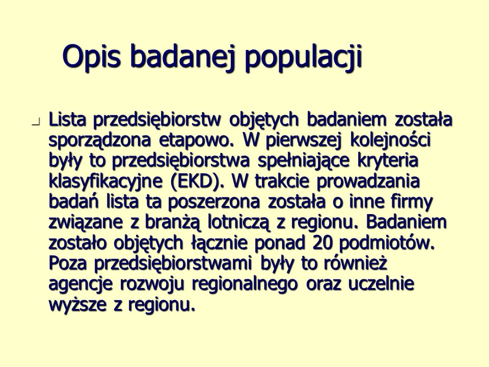 Opis badanej populacji