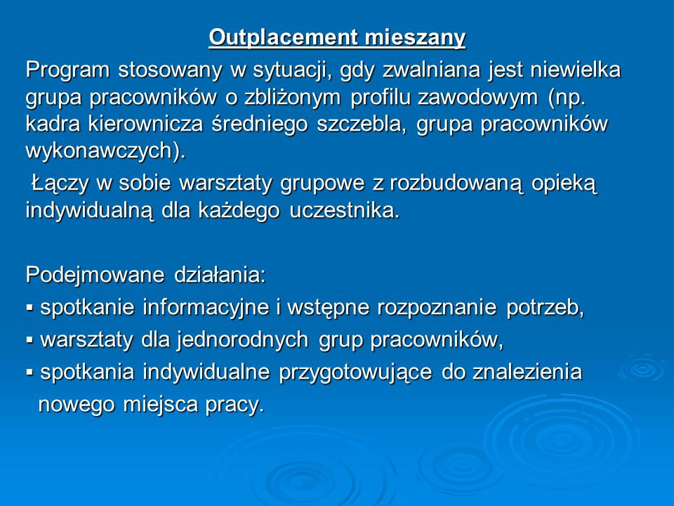 Outplacement mieszany