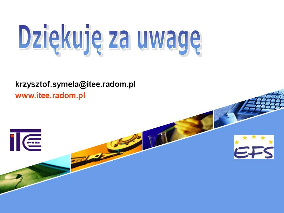 Dziękuję za uwagę krzysztof.symela@itee.radom.pl www.itee.radom.pl