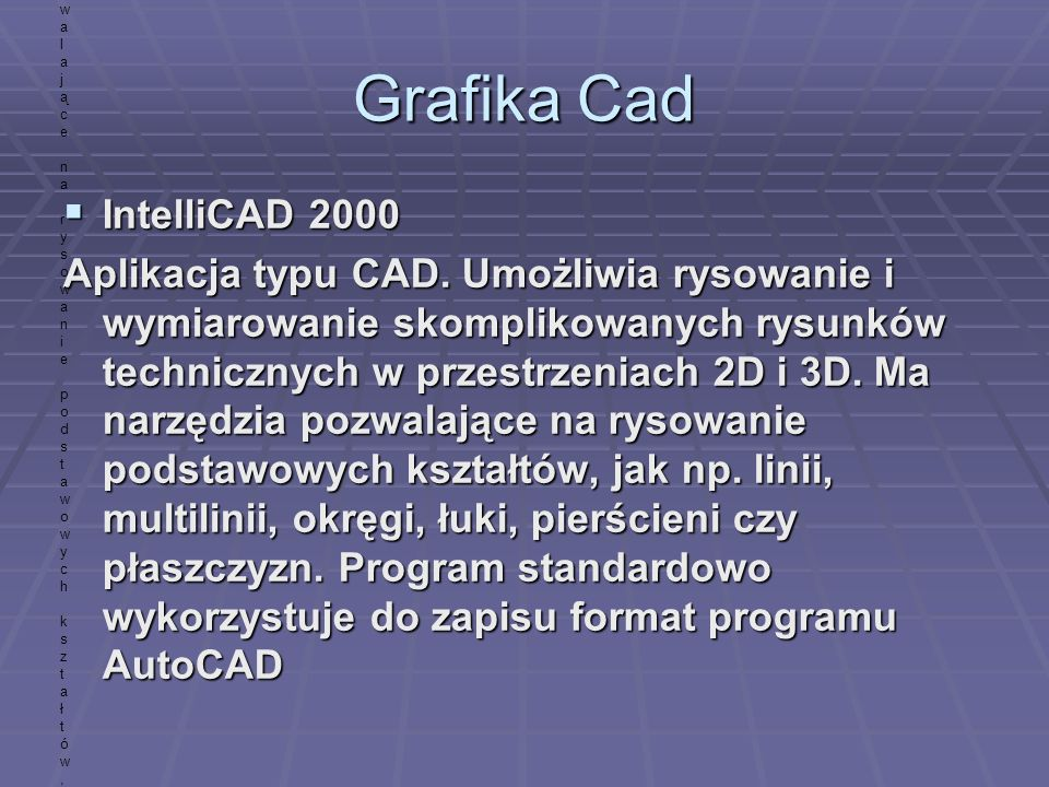 Grafika Cad IntelliCAD 2000