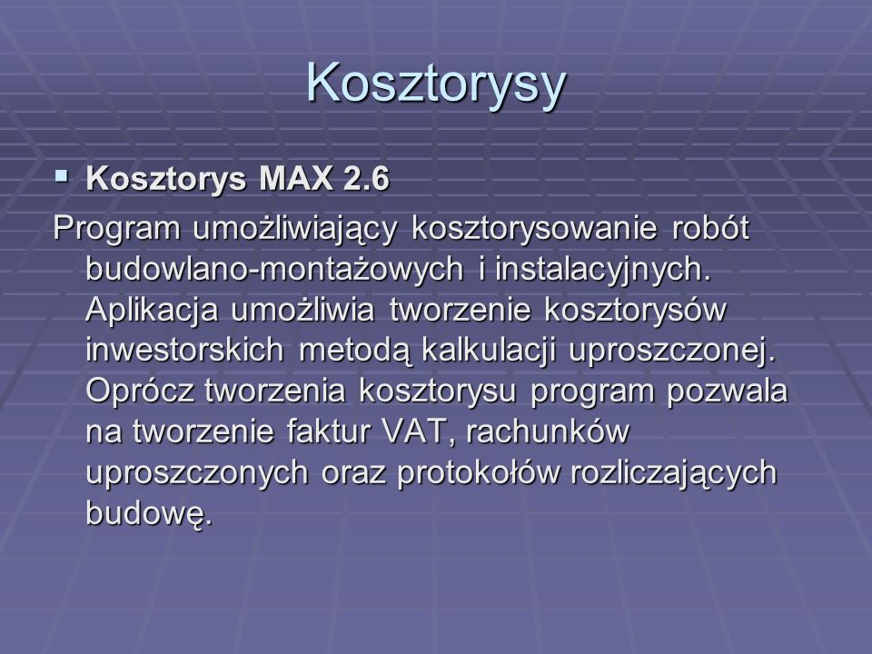 Kosztorysy Kosztorys MAX 2.6