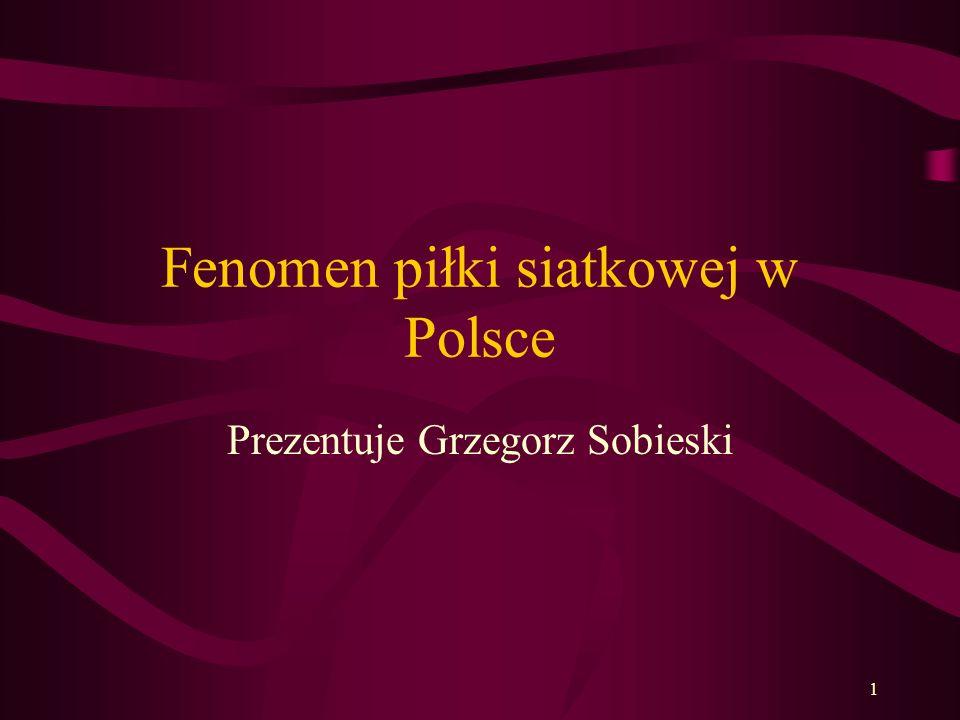 Fenomen piłki siatkowej w Polsce