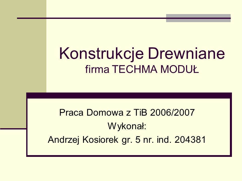 Konstrukcje Drewniane firma TECHMA MODUŁ
