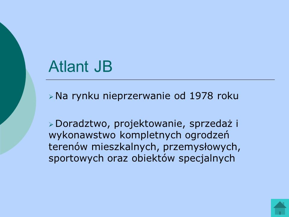 Atlant JB Na rynku nieprzerwanie od 1978 roku