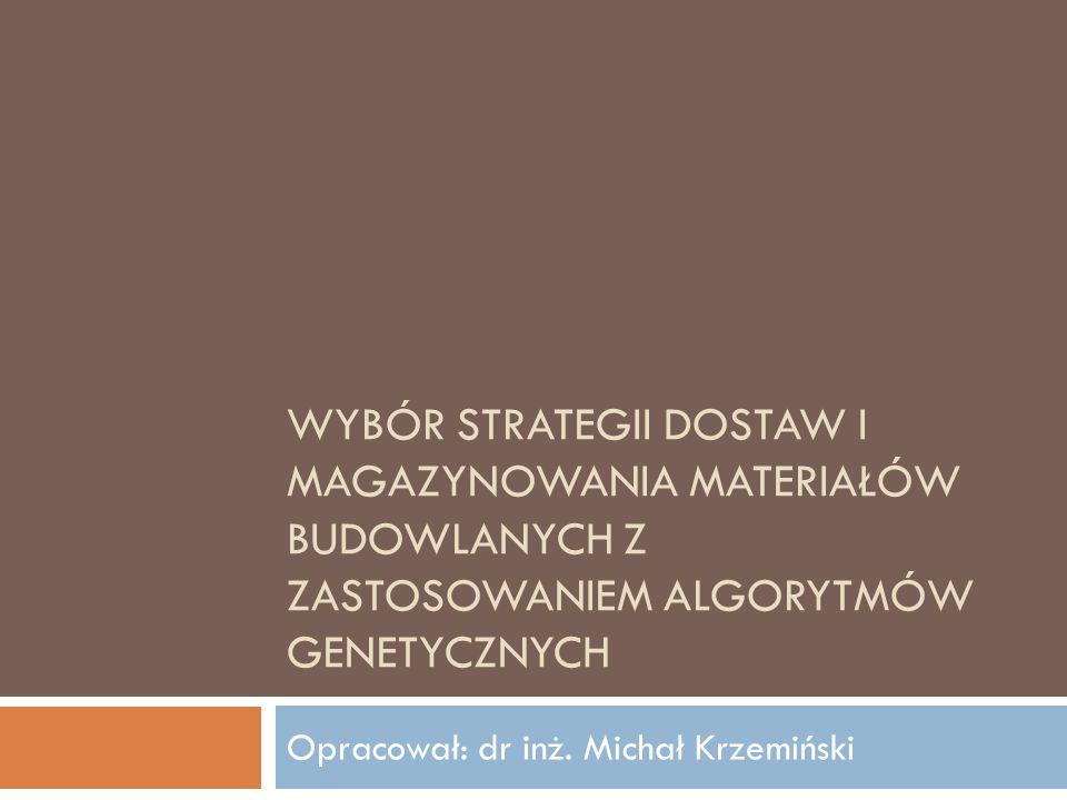 Opracował: dr inż. Michał Krzemiński