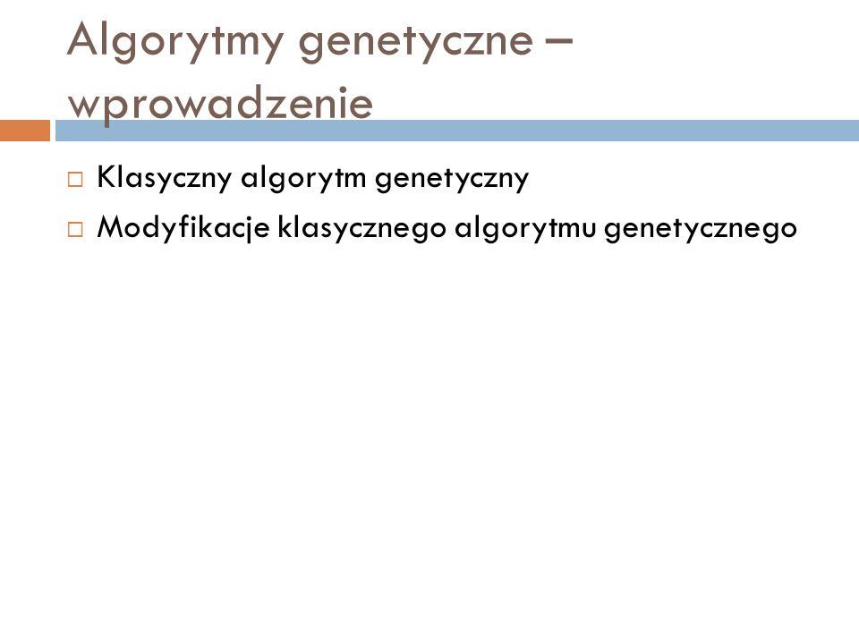 Algorytmy genetyczne – wprowadzenie