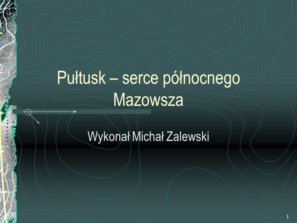 Pułtusk – serce północnego Mazowsza