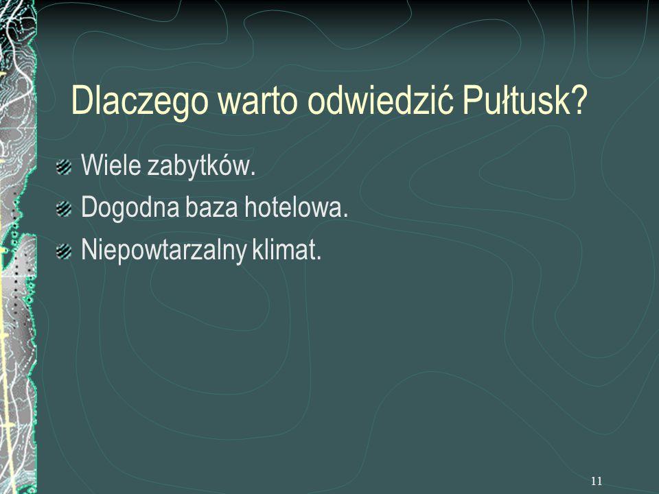 Dlaczego warto odwiedzić Pułtusk