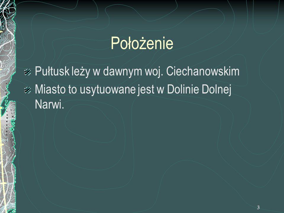 Położenie Pułtusk leży w dawnym woj. Ciechanowskim