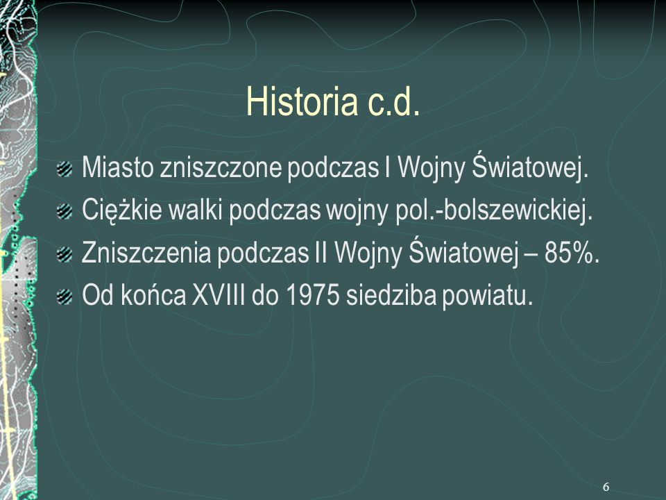 Historia c.d. Miasto zniszczone podczas I Wojny Światowej.
