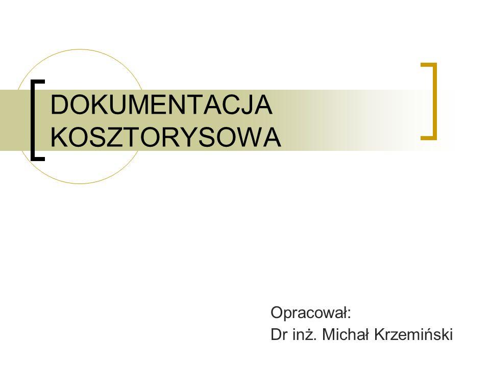 DOKUMENTACJA KOSZTORYSOWA
