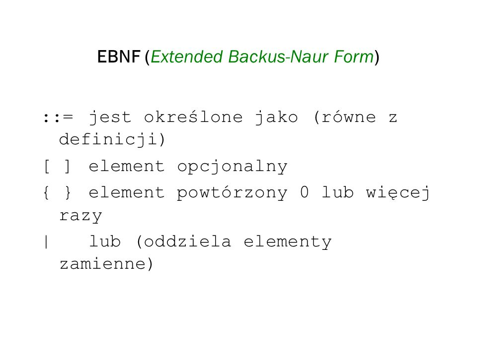 EBNF (Extended Backus-Naur Form)