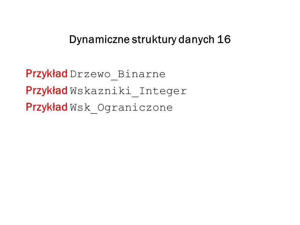 Dynamiczne struktury danych 16