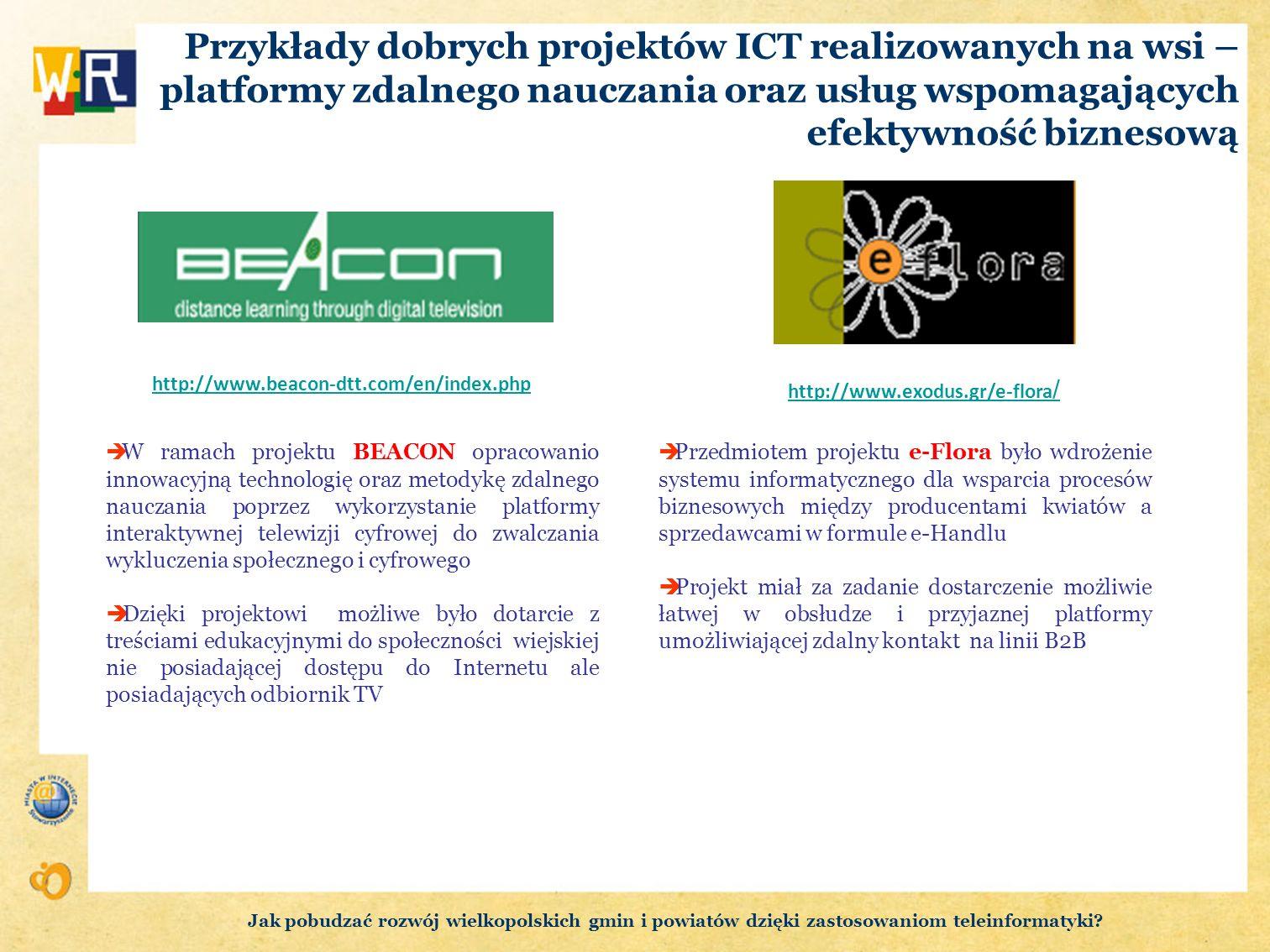 Przykłady dobrych projektów ICT realizowanych na wsi – platformy zdalnego nauczania oraz usług wspomagających efektywność biznesową