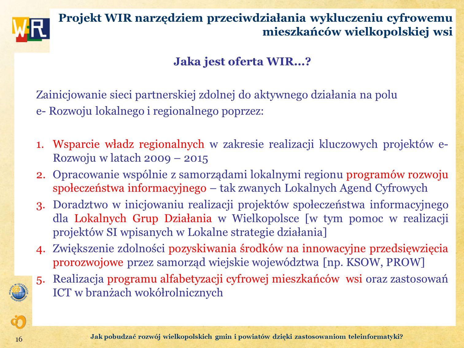 e- Rozwoju lokalnego i regionalnego poprzez: