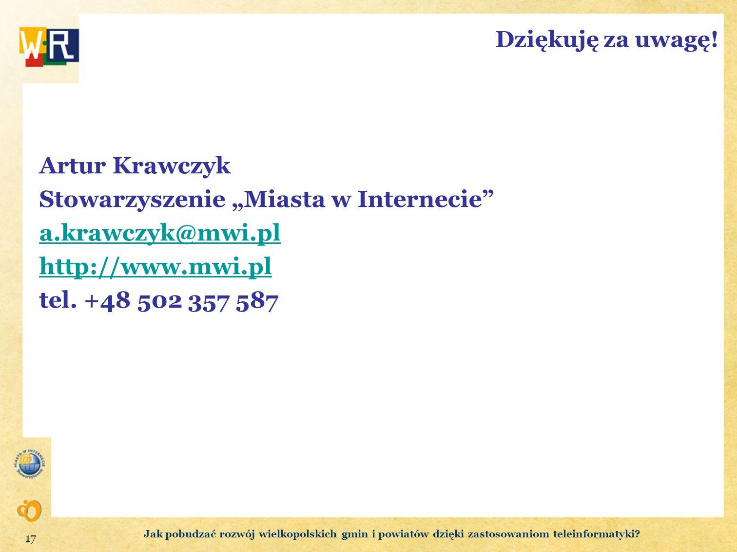 """Stowarzyszenie """"Miasta w Internecie a.krawczyk@mwi.pl"""
