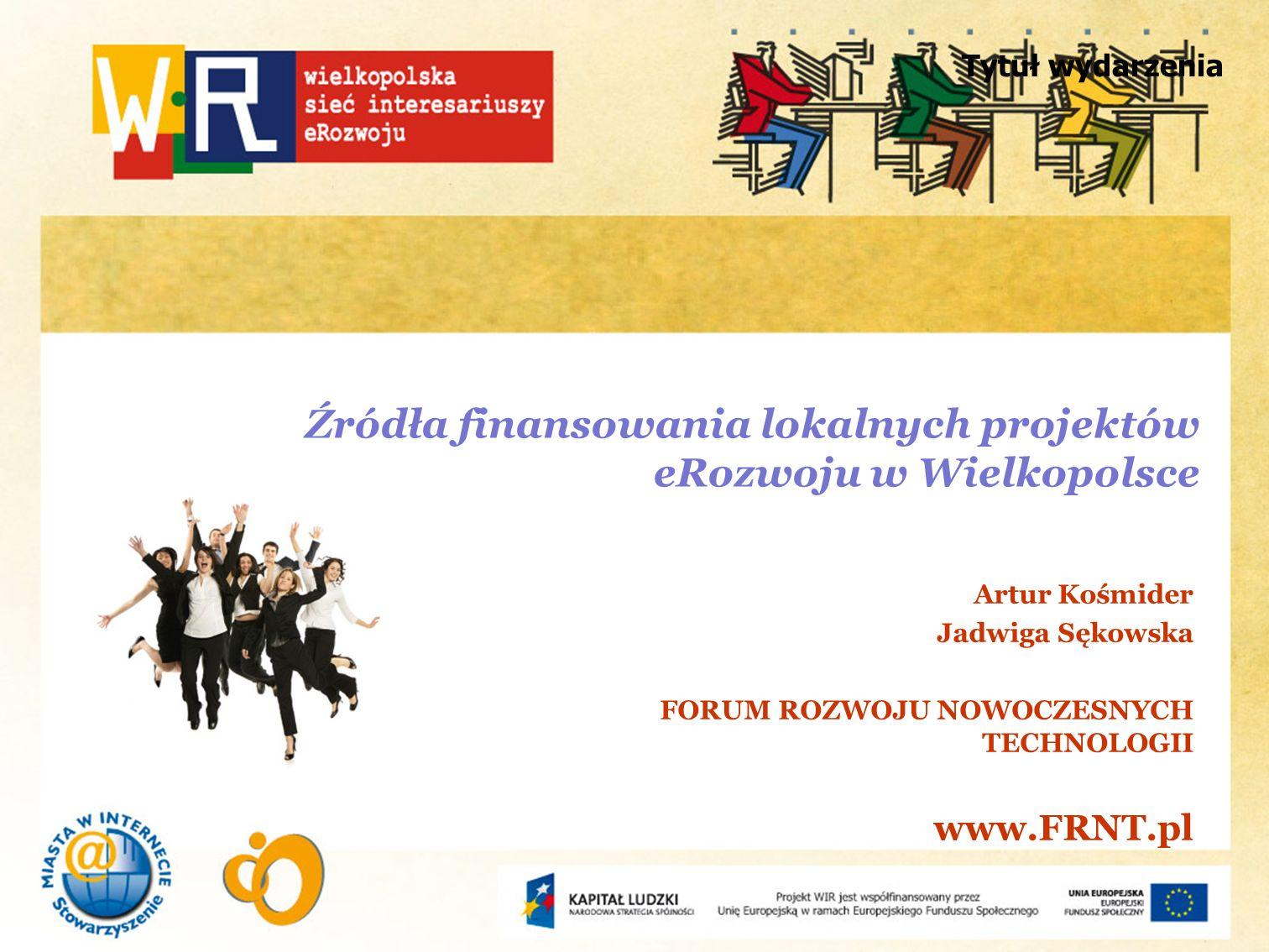 Źródła finansowania lokalnych projektów eRozwoju w Wielkopolsce