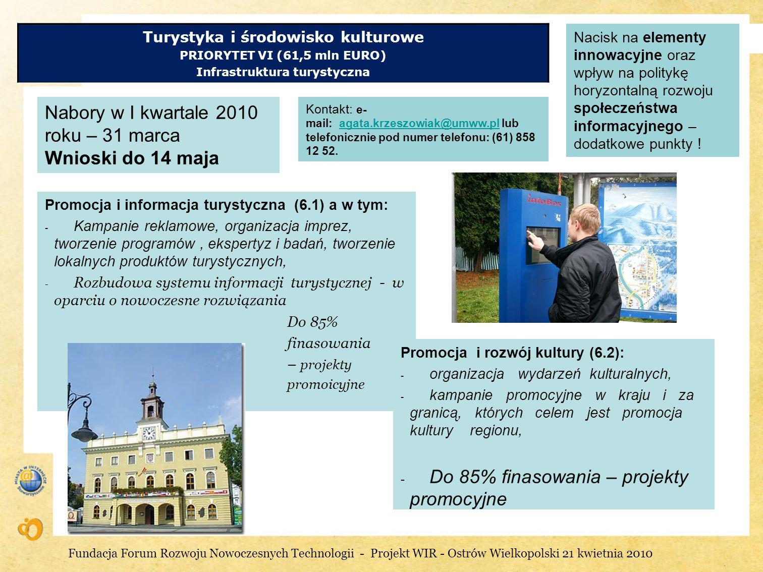 Nabory w I kwartale 2010 roku – 31 marca Wnioski do 14 maja