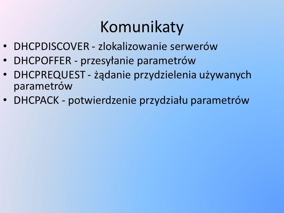 Komunikaty DHCPDISCOVER - zlokalizowanie serwerów