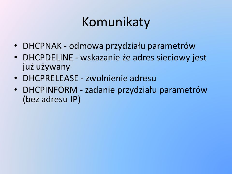 Komunikaty DHCPNAK - odmowa przydziału parametrów