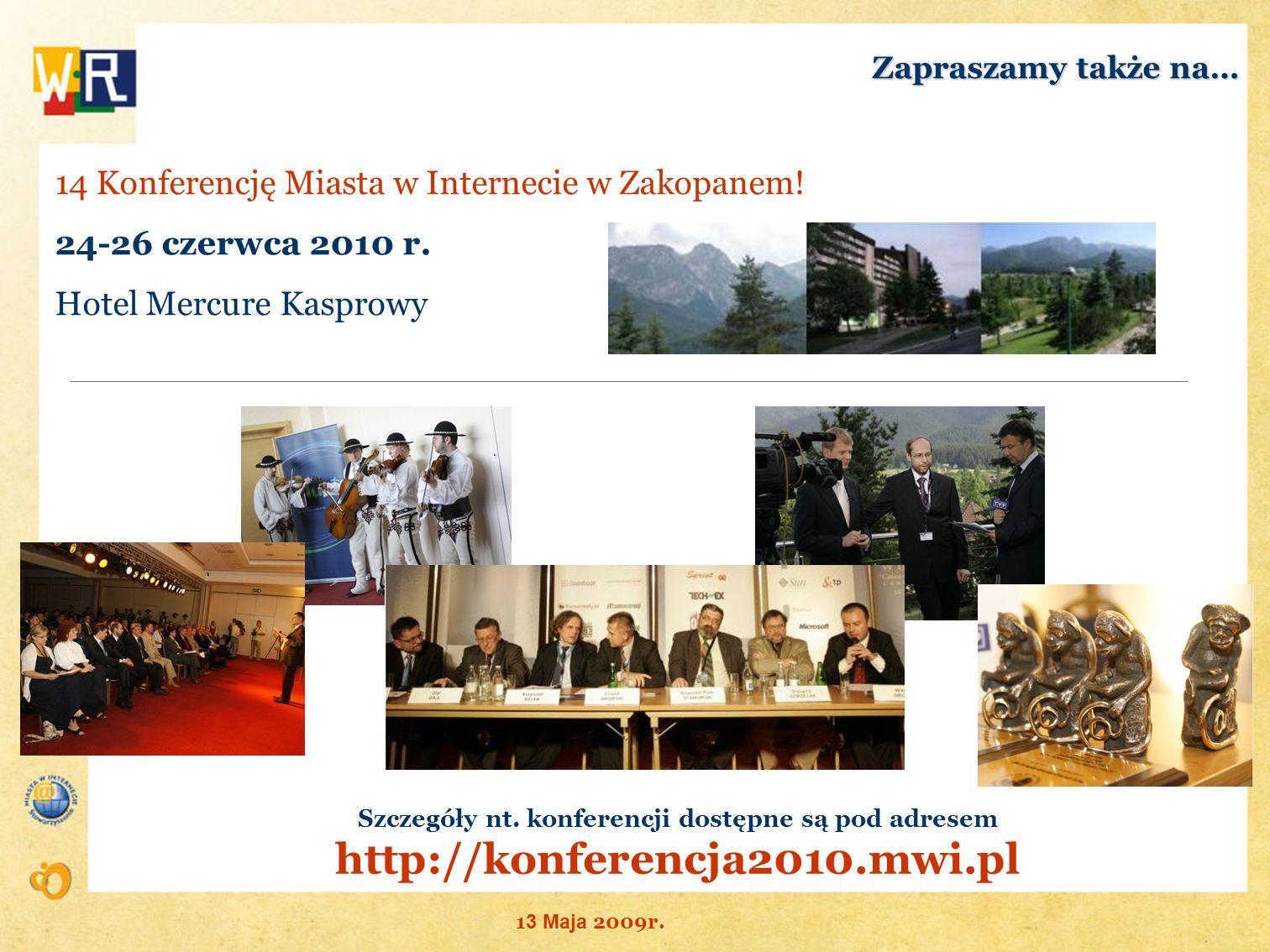 Szczegóły nt. konferencji dostępne są pod adresem