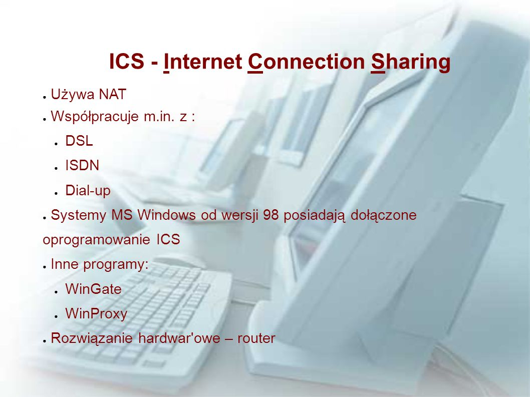 ICS - Internet Connection Sharing