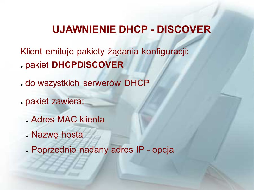 UJAWNIENIE DHCP - DISCOVER