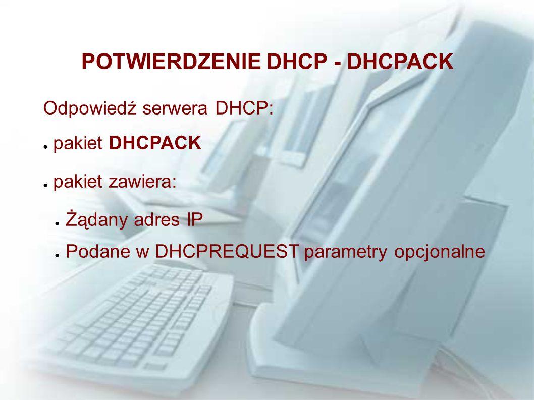 POTWIERDZENIE DHCP - DHCPACK