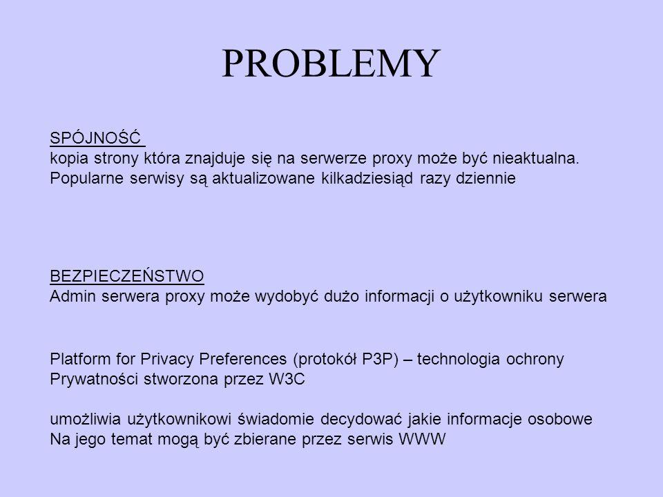 PROBLEMY SPÓJNOŚĆ. kopia strony która znajduje się na serwerze proxy może być nieaktualna.