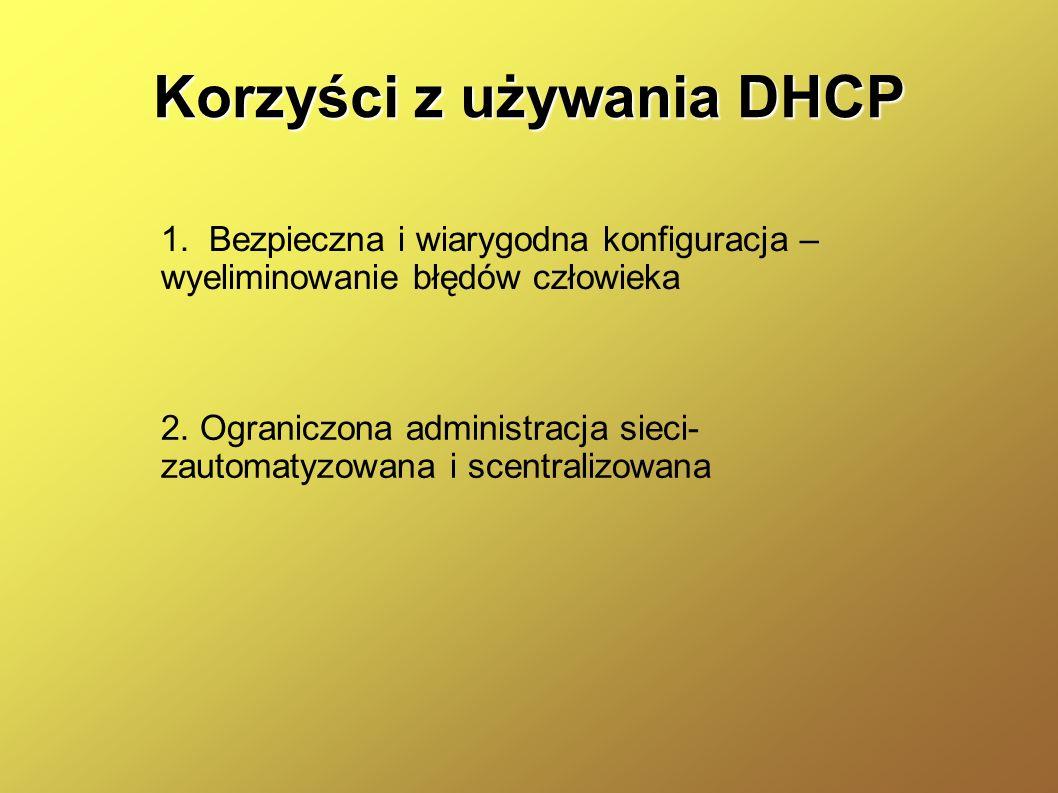 Korzyści z używania DHCP