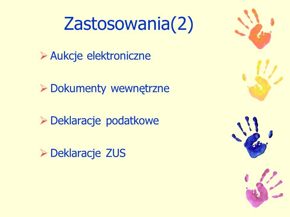 Zastosowania(2) Aukcje elektroniczne Dokumenty wewnętrzne
