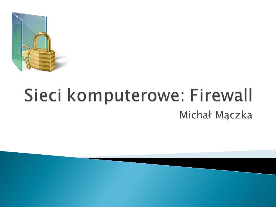 Sieci komputerowe: Firewall